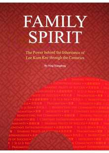"""""""Biography of Lee Man Tat"""" """"FAMILY SPIRIT - The Power behind the Inheritance of Lee Kum Kee through the Centuries"""""""
